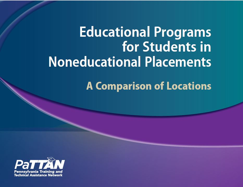 Educational Programs for Students in Noneducational Placements: A Comparison of Locations