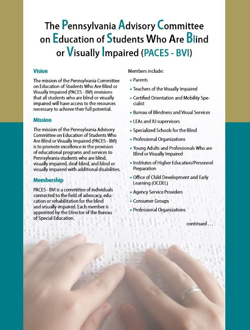The Pennsylvania Advisory Committee on Education of Students Who Are Blind or Visually Impaired (PACES-BVI)