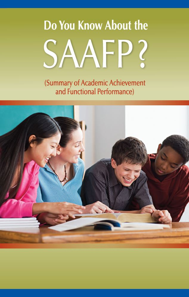 Do You Know About the SAAFP? (Summary of Academic Achievement and Functional Performance)