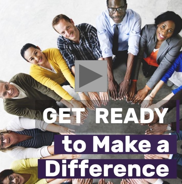 Get Ready to Make a Difference (marketing video)