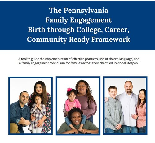 The Pennsylvania Family Engagement Birth through College, Career, Community Ready Framework