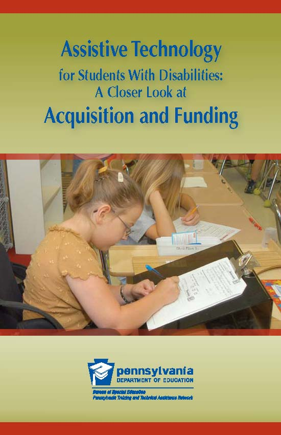 Assistive Technology for Students With Disabilities: A Closer Look at Acquisition and Funding