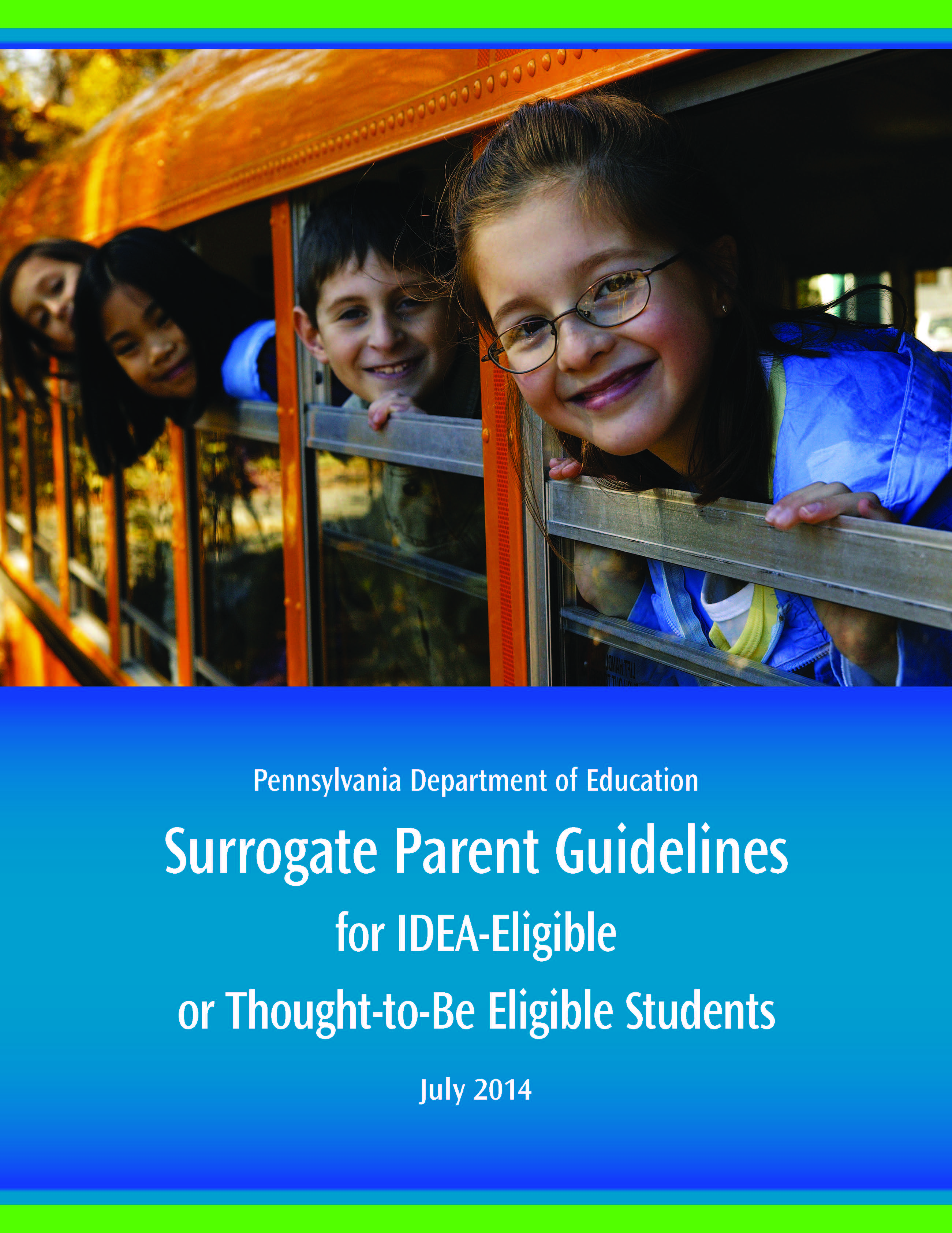 Surrogate Parent Guidelines for IDEA-Eligible or Thought-to-Be Eligible Students