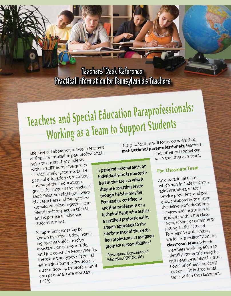 Teachers' Desk Reference: Teachers and Special Education Paraprofessionals Working as a Team to Support Students