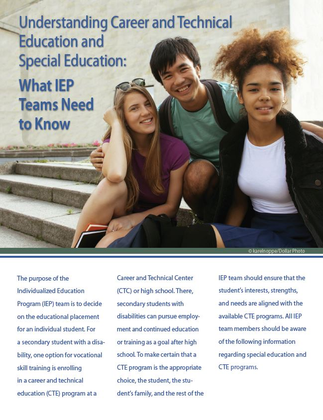 Understanding Career and Technical Education and Special Education: What IEP Teams Need to Know