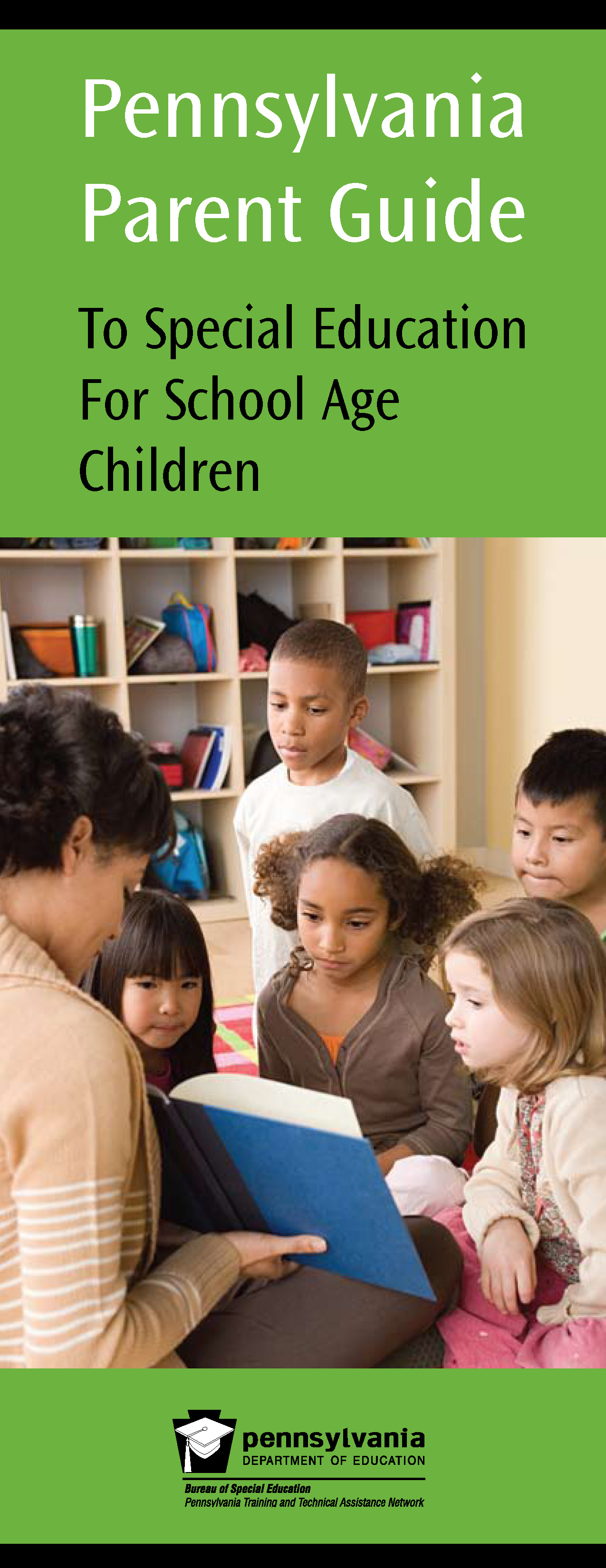 Pennsylvania Parent Guide to Special Education for School Age Children