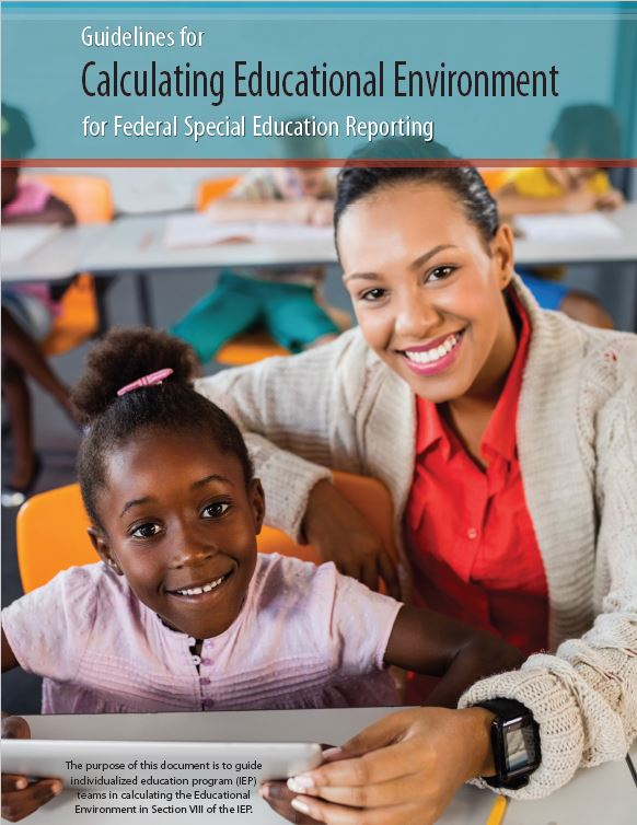 Guidelines for Calculating Educational Environment for Federal Special Education Reporting