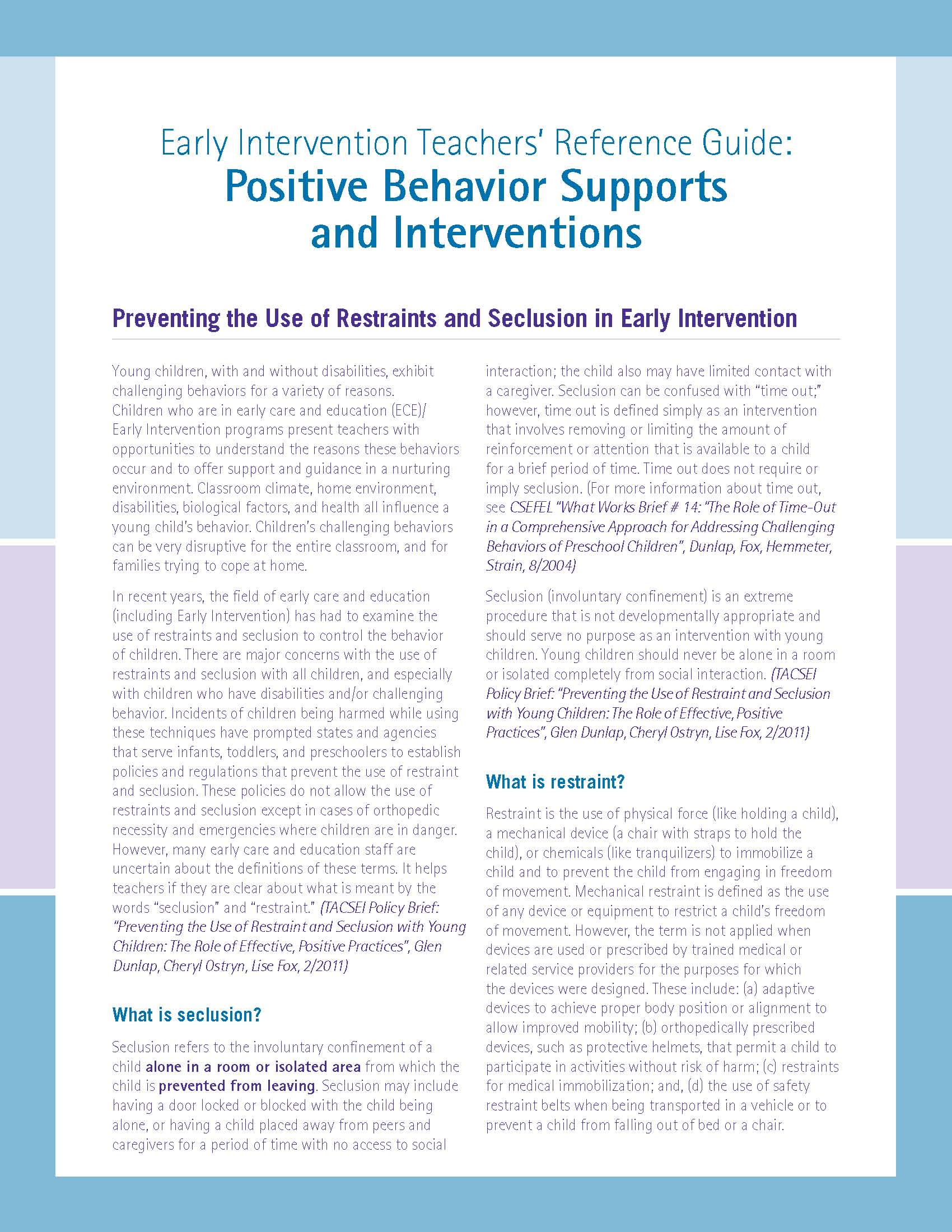 Early Intervention Teachers' Reference Guide: Positive Behavior Supports and Interventions