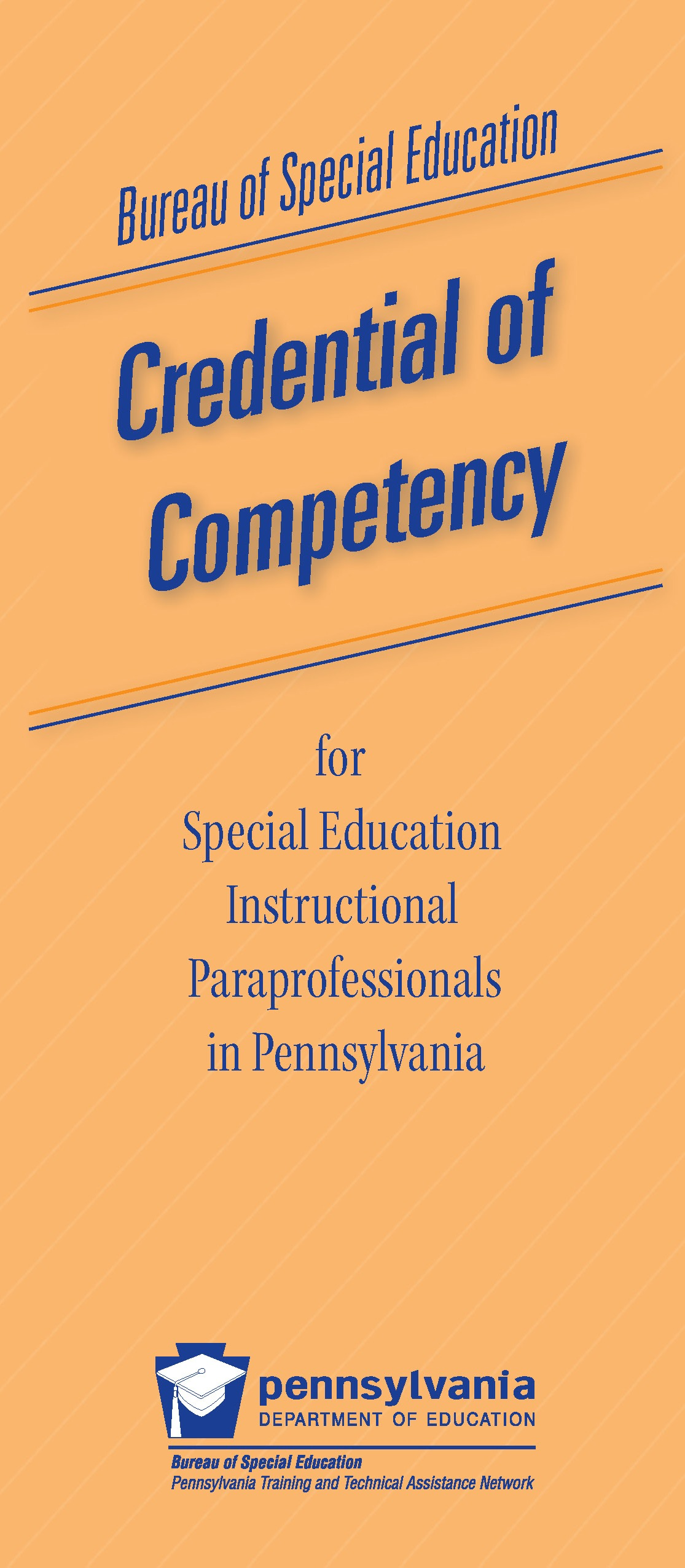 Bureau of Special Education Credential of Competency for Special Education Instructional Paraprofessionals in Pennsylvania