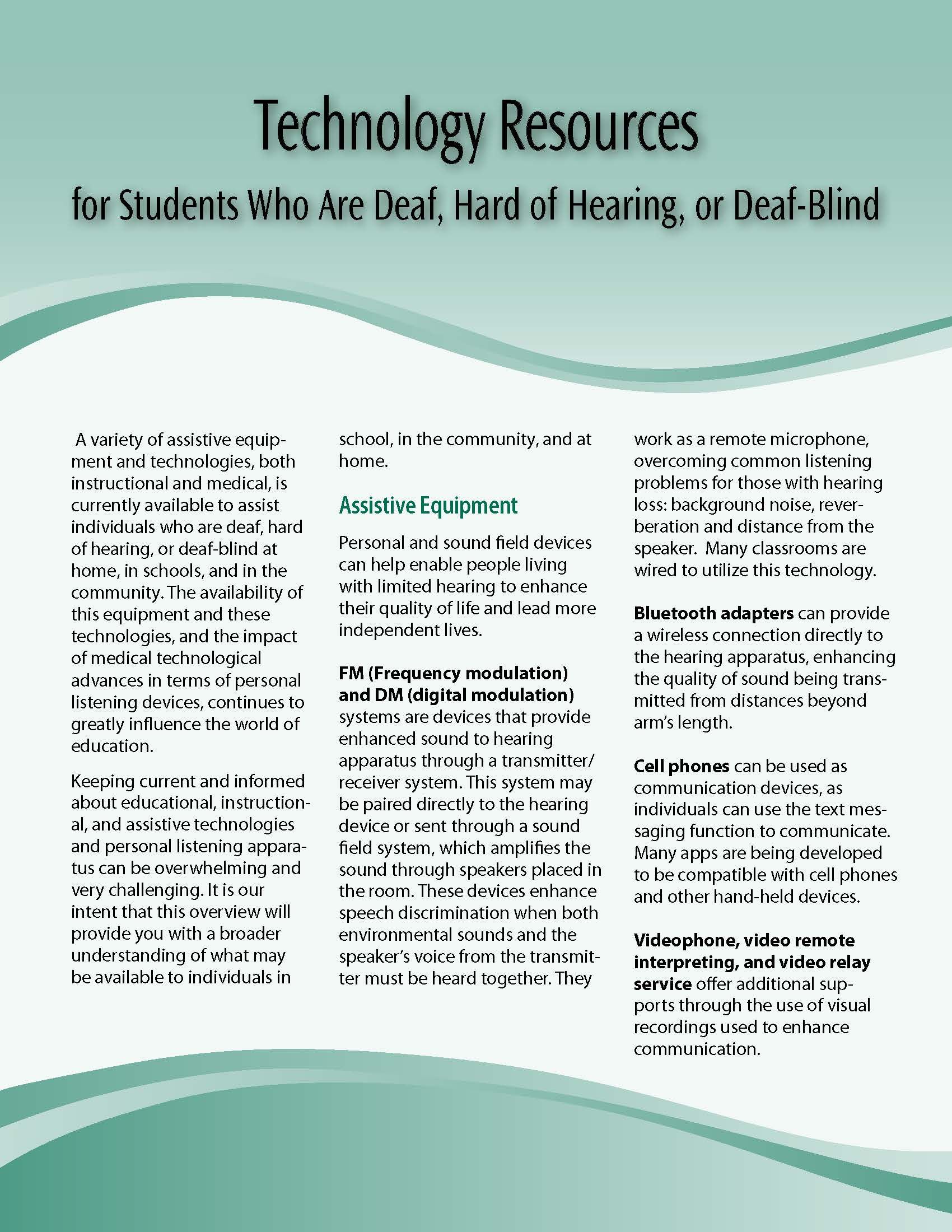 Technology Resources for Students Who Are Deaf, Hard of Hearing, or Deaf-Blind