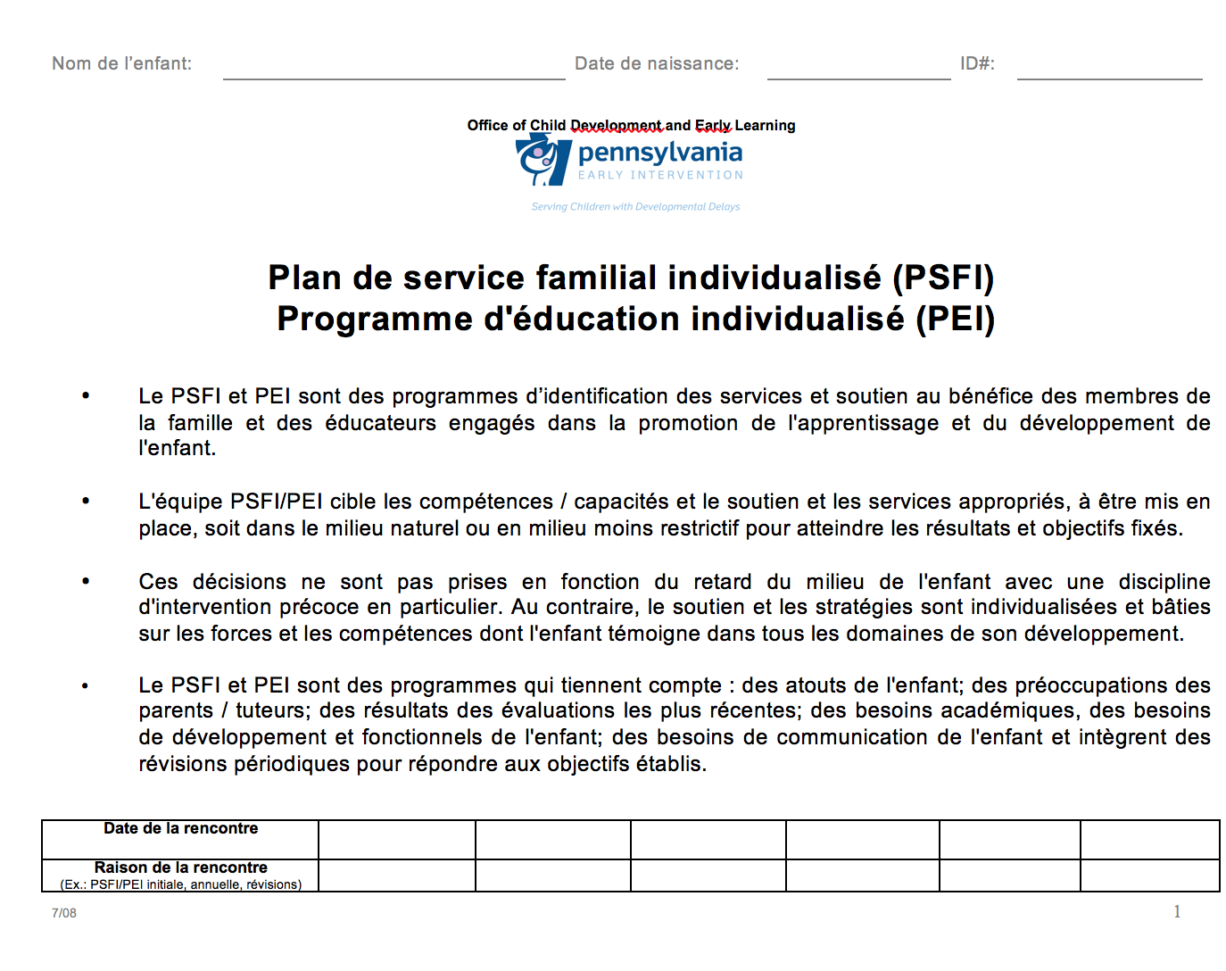 Individualized Family Service Plan/Individualized Education Program (IFSP/IEP) - Early Intervention French Version