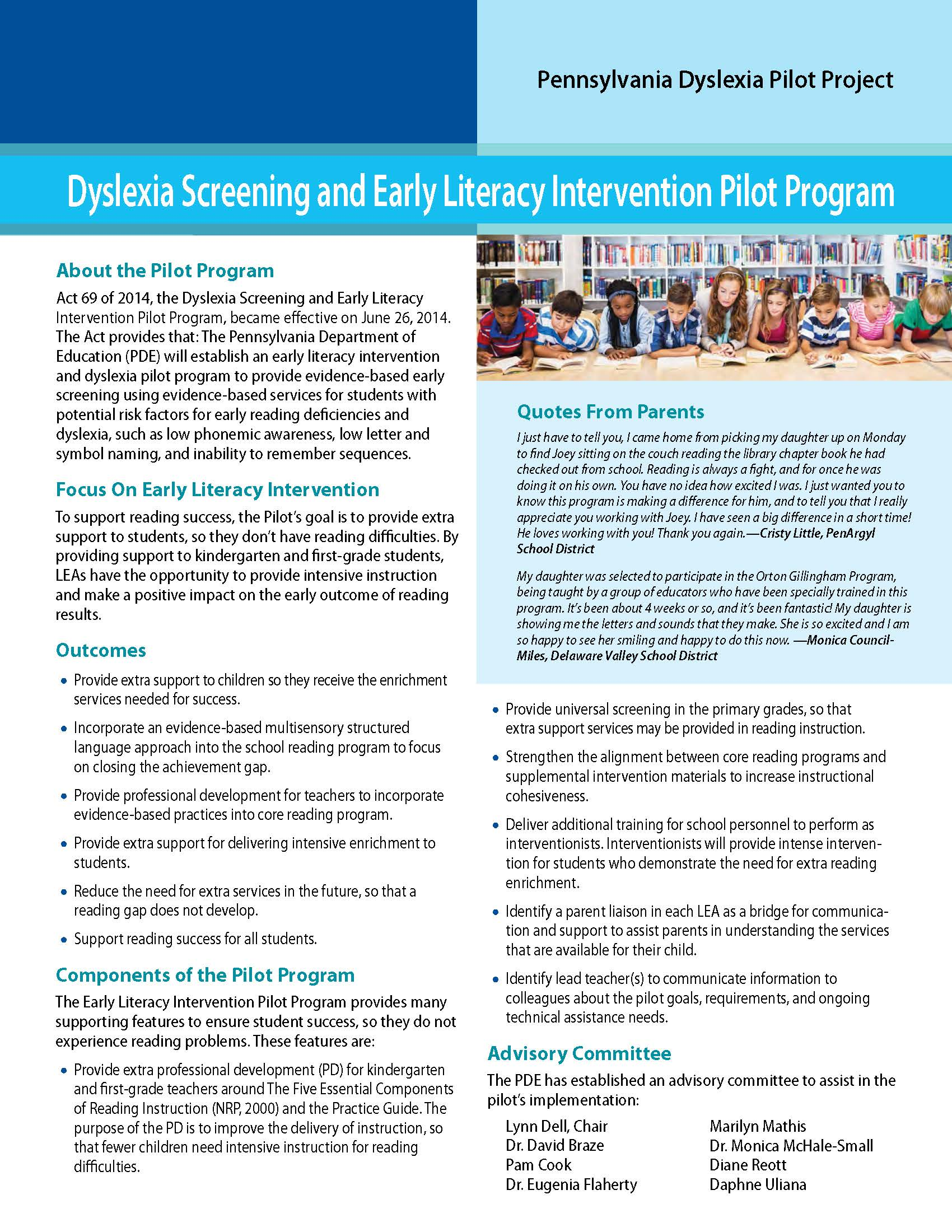 Dyslexia Screening and Early Literacy Intervention Pilot Program