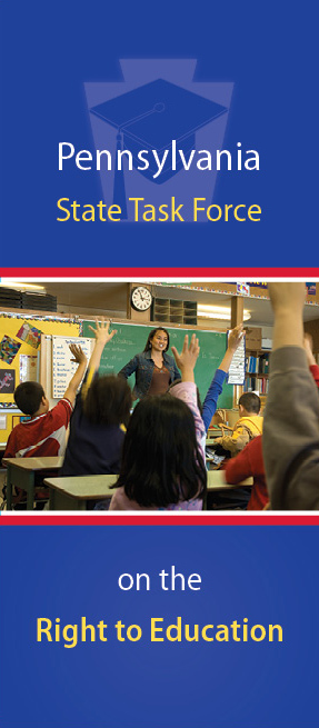 The Pennsylvania State Task Force on the Right to Education