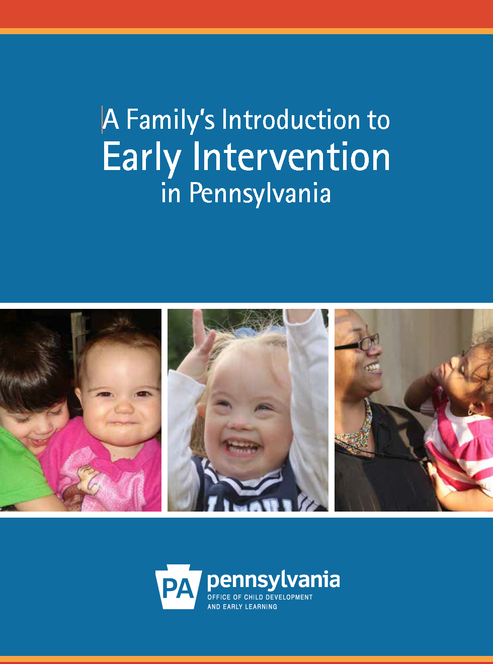 A Family's Introduction to Early Intervention in Pennsylvania